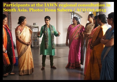 Participants at the IAWN regional consultation in South Asia. Photo-Ilona Sabera - ACO -Oct.2015