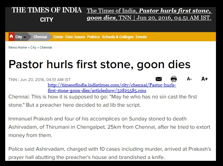 Ashirvadam killed - TOI- pastor hurled the first stone