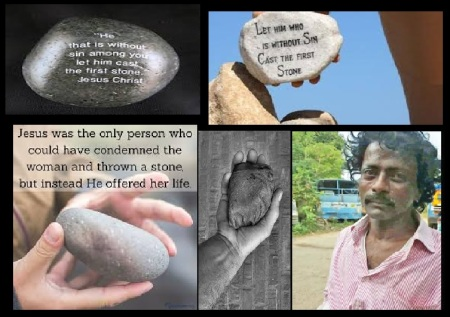 May he who has no sin cast the first stone -Ashirvadam killed