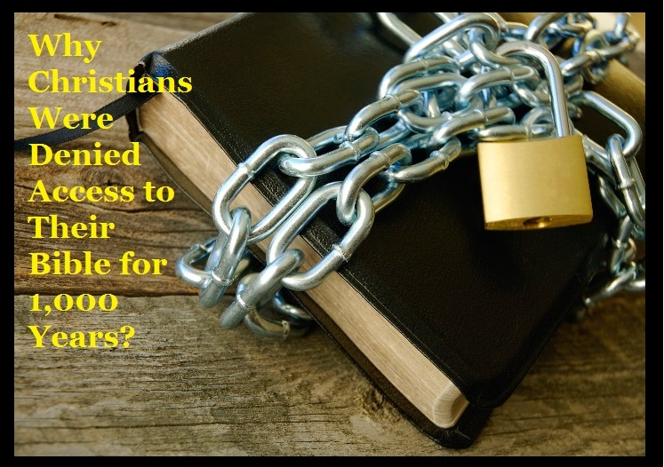 why-christians-were-denied-access-to-their-bible-for-1000-years