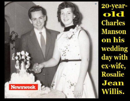 20-year-old Charles Manson on his wedding day with ex-wife, Rosalie Jean Willis-newsweek