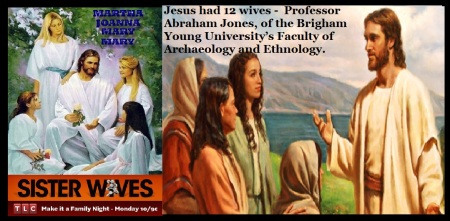 Jesus had 12 wives