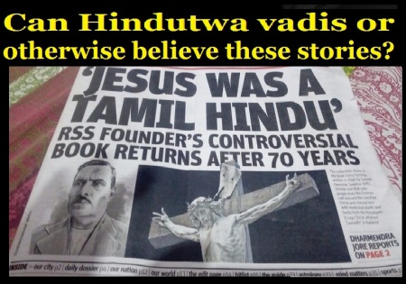 Jesus never crucified, died in Kashmir - Hindutwa vadis, RSS believe