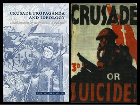 Crusade, ideology, propaganda